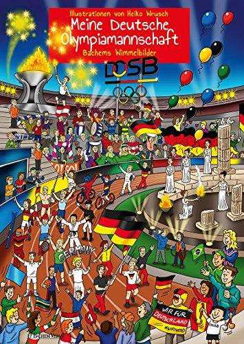 Wimmelbuch Olympia – Meine Deutsche Olympiamannschaft von Heiko Wrusch