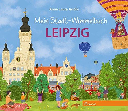 Mein Stadt-Wimmelbuch Leipzig von Anna Laura Jacobi