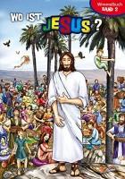 Wo ist Jesus - Bibel-Wimmelbuch Band 2