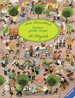Mein Wimmelbuch - Unsere große Stadt - Ali Mitgutsch