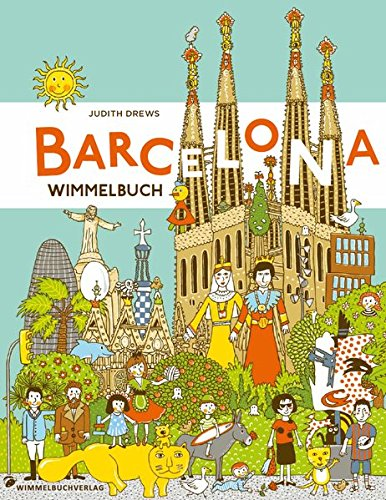 Barcelona Wimmelbuch von Judith Drews
