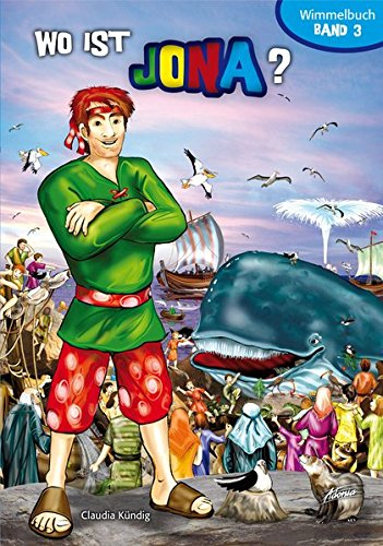 Bibel-Wimmelbuch Wo ist Jona? - Claudia Kündig