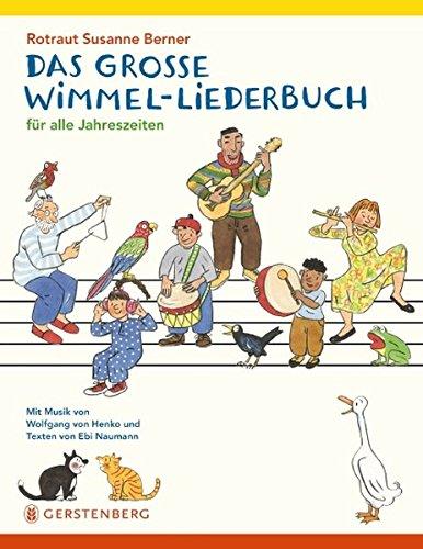 Das große Wimmel-Liederbuch von Rotraut Susanne Berner