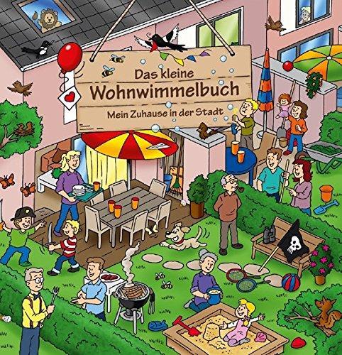 Das kleine Wohnwimmelbuch - Mein Zuhause in der Stadt - Heike Fischer