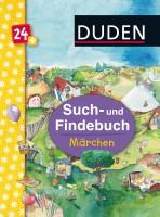 Duden 24+ Such- und Findebuch Märchen von Stefanie Scharnberg