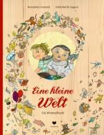 Eine kleine Welt - Ein Wimmelbuch