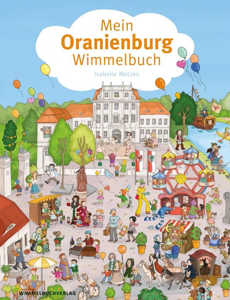 Mein Oranienburg-Wimmelbuch von Isabelle Metzen