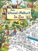 Mein Wimmel-Malbuch - Im Zoo - Guido Wandrey