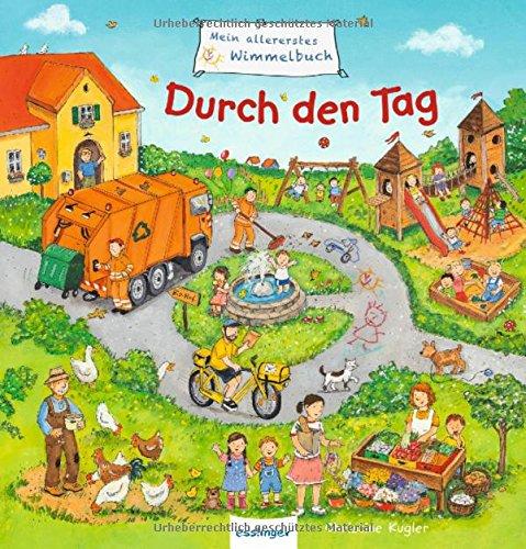 Mein allererstes Wimmelbuch - Durch den Tag - Christine Kugler