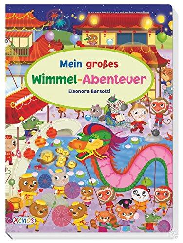 Mein grosses Wimmel-Abenteuer - Wimmelbuch von Eleonora Barsotti