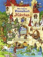 Mein liebstes Wimmelbuch Märchen von Caryad