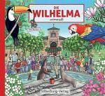 Wilhelma wimmelt - Ein Wimmenlbuch von Tina Krehan