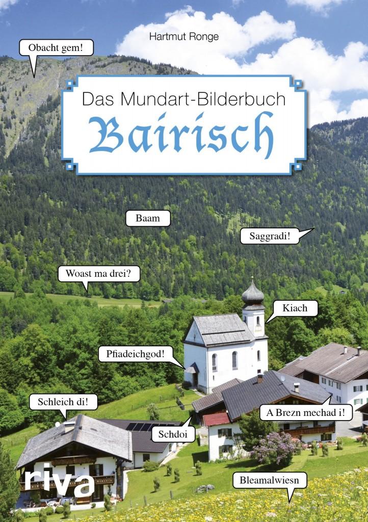 Wimmelbuch Bairisch - Das Mundart-Bilderbuch