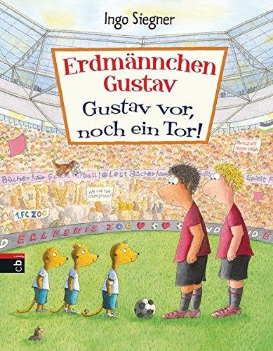 Wimmelbuch - Erdmännchen Gustav. Gustav vor, noch ein Tor - Ingo Siegner