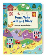 Wimmelbuch - Frau Huhn will ans Meer von Tracy Cottingham