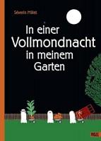 Wimmelbuch – In einer Vollmondnacht in meinem Garten - Severin Millet