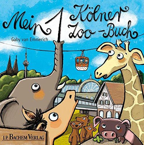 Wimmelbuch Mein 1. Kölner Zoo-Buch von Gaby van Emmerich