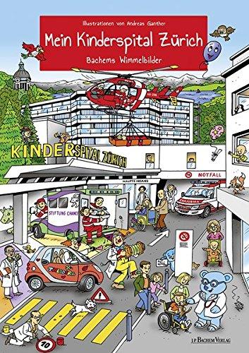 Wimmelbuch - Mein Kinderspital Zürich von Andreas Gnather