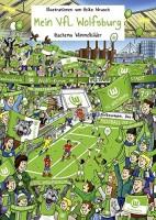 Wimmelbuch Mein VfL Wolfsburg von Heiko Wrusch