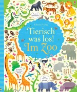 Wimmelbuch Tierisch was los im Zoo von Gareth Lucas