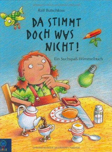 Da stimmt doch was nicht - Ein Suchspaß-Wimmelbuch - von Ralf Butschkow