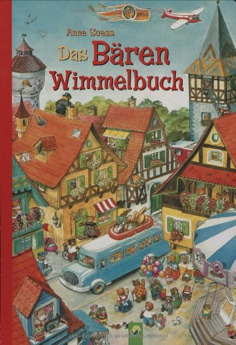 Das Bärenwimmelbuch von Anne Suess