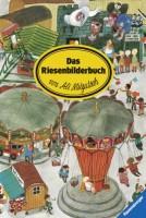 Das Riesenbilderbuch von Ali Mitgutsch