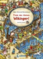Finde den kleinen Wikinger! - Finde den kleinen Drachen! - Mein Wimmel-Wendebuch von Joachim Krause