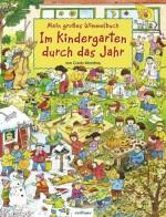 Mein großes Wimmelbuch – Im Kindergarten durch das Jahr - von Guido Wandrey