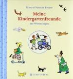 Meine Kindergartenfreunde aus Wimmlingen von Rotraut Susanne Berner