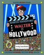 Walter in Hollywood - Grosses-Wimmel-Bilder-Spiel-Buch - von Martin Handford