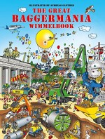 Wimmelbuch Baustelle: The great Baggermania Wimmelbook von Andreas Ganther