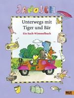 Ein Janosch Such-Wimmelbilderbuch: Unterwegs mit Tiger und Bär