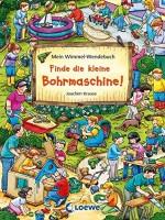 Mein Wimmel-Wendebuch - Finde die kleine Bohrmaschine - Finde den Fußball